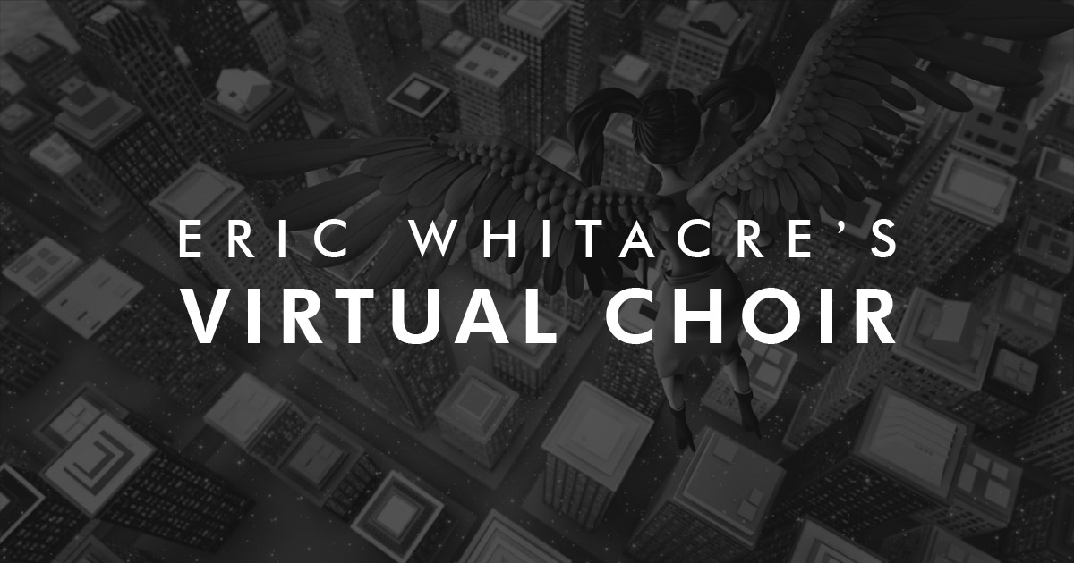 The Virtual Choir
